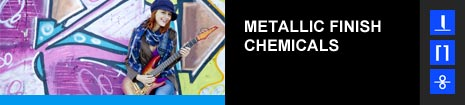 METALLIC FINISH CHEMICALS