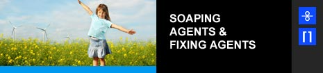 SOAPING AGENTS & FIXING AGENTS